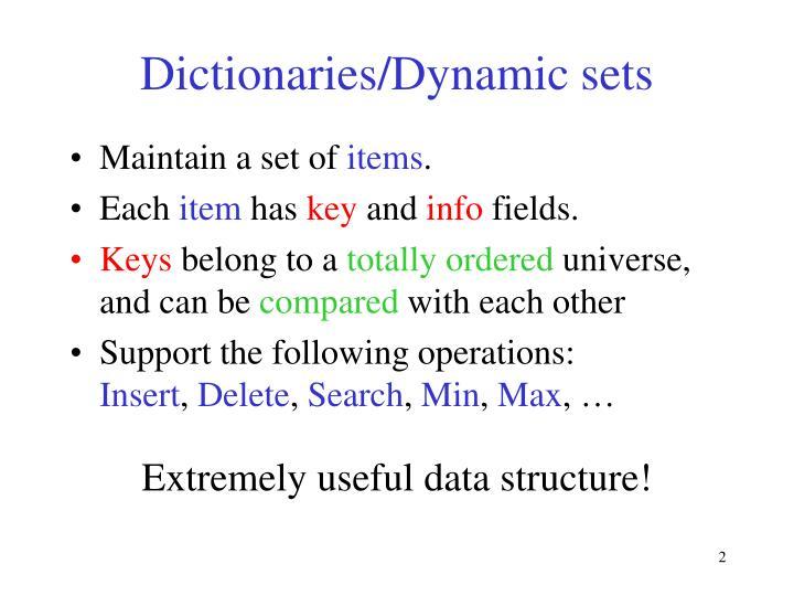 Dictionaries/Dynamic sets