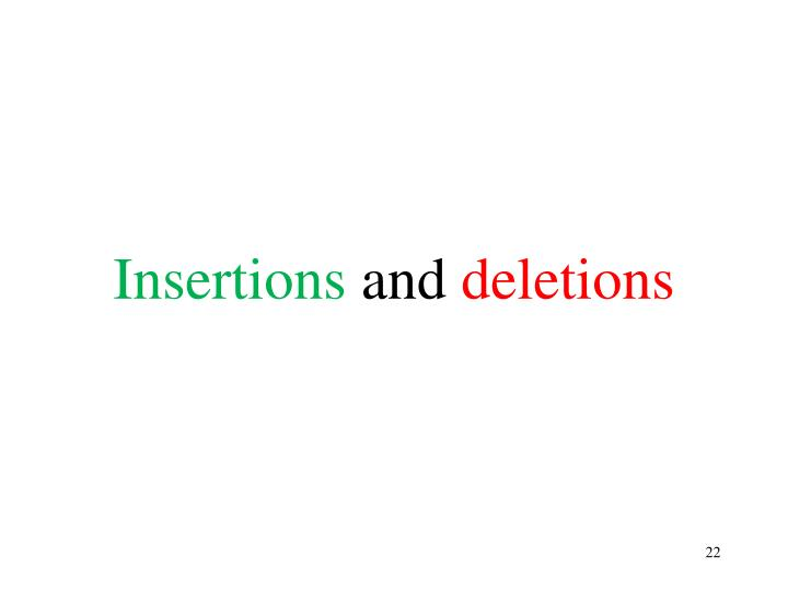 Insertions