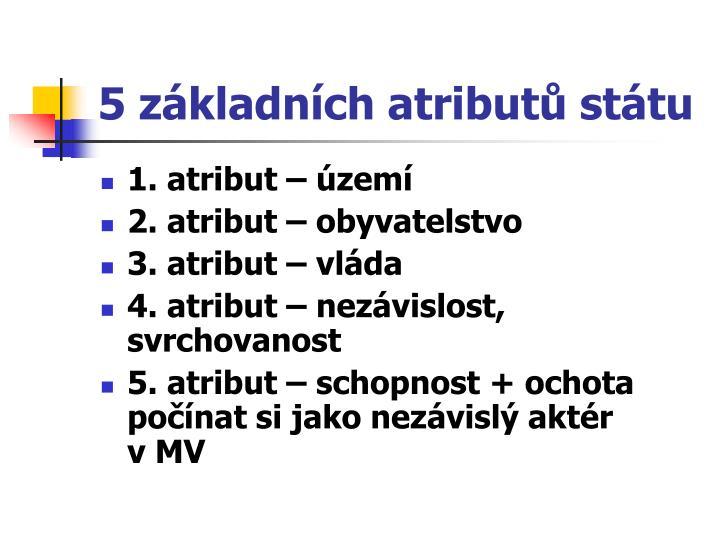 5 základních atributů státu