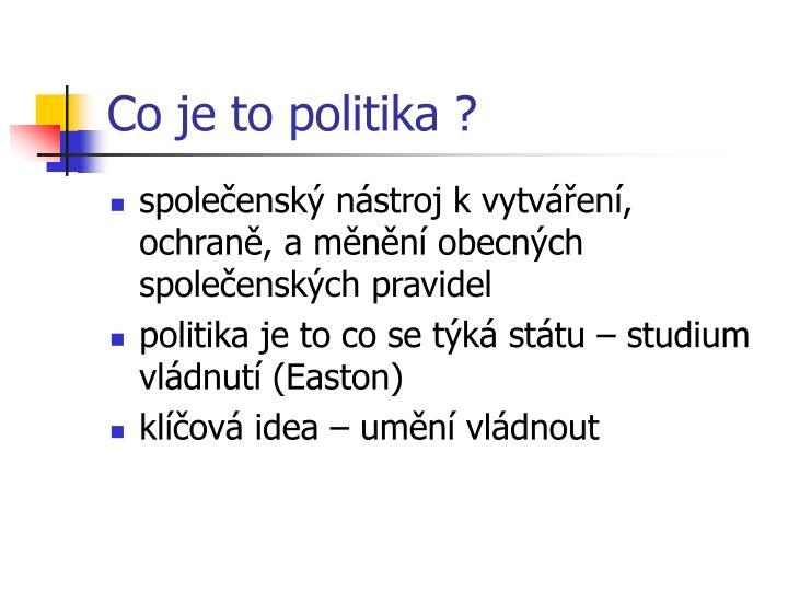 Co je to politika ?