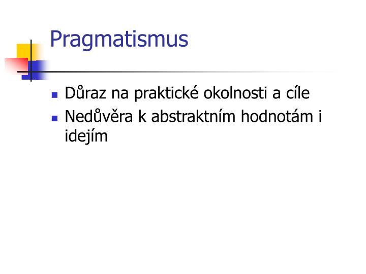 Pragmatismus
