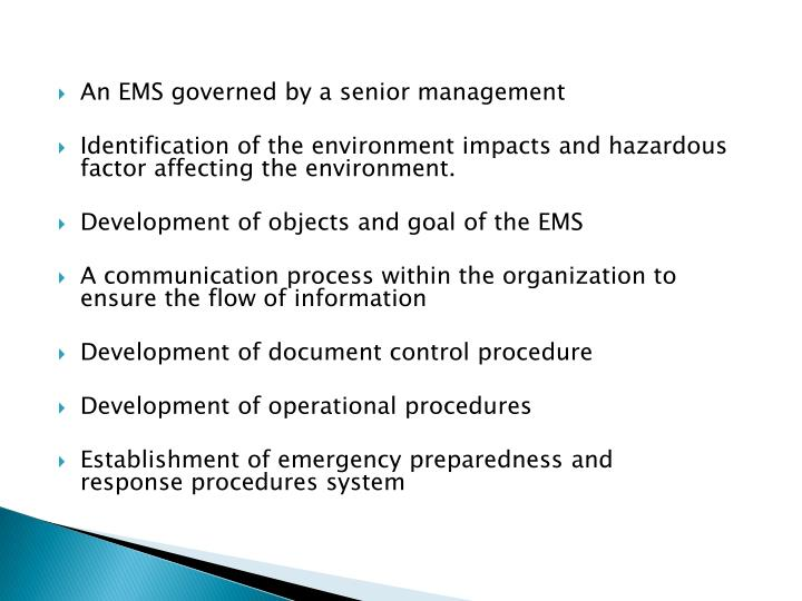 An EMS governed by a senior management
