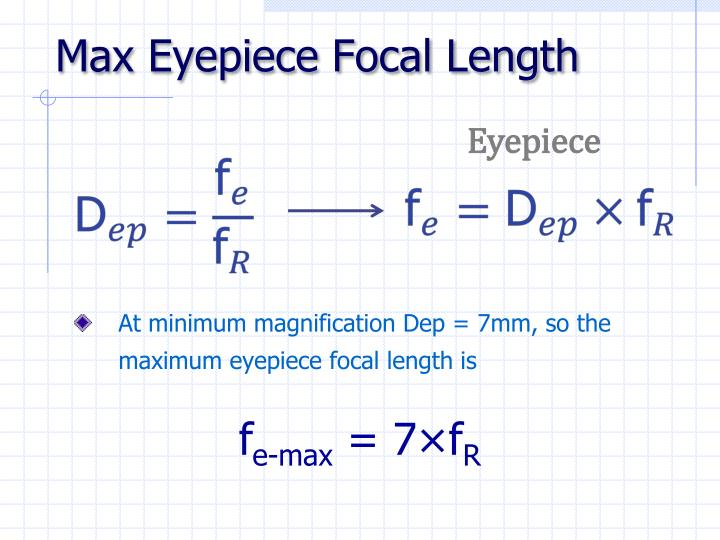 Max Eyepiece Focal Length