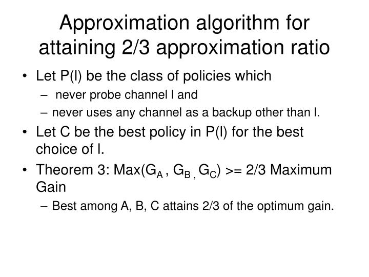Approximation algorithm for attaining 2/3 approximation ratio