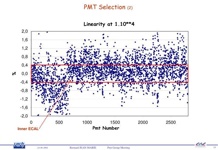 PMT Selection