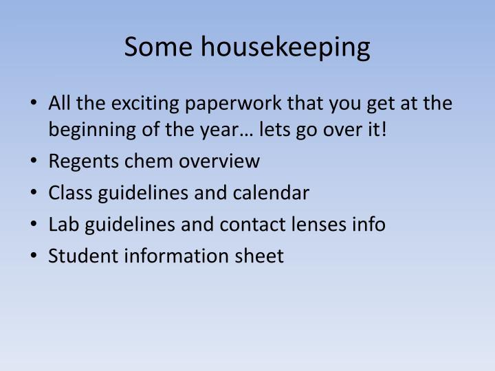 Some housekeeping