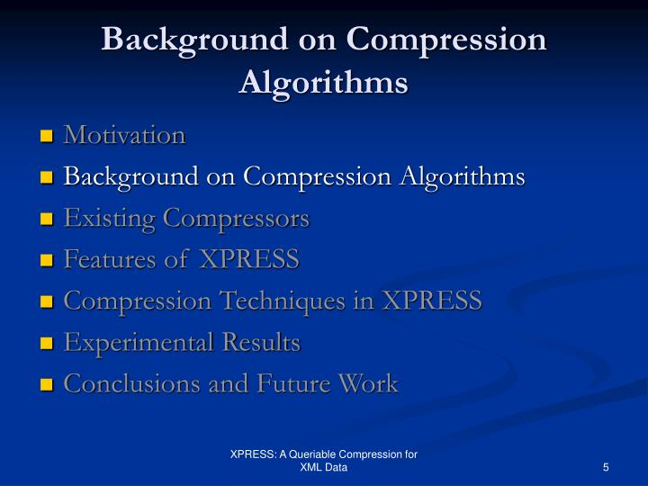 Background on Compression Algorithms