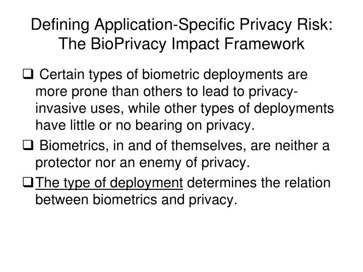 Defining Application-Specific Privacy Risk: The BioPrivacy Impact Framework