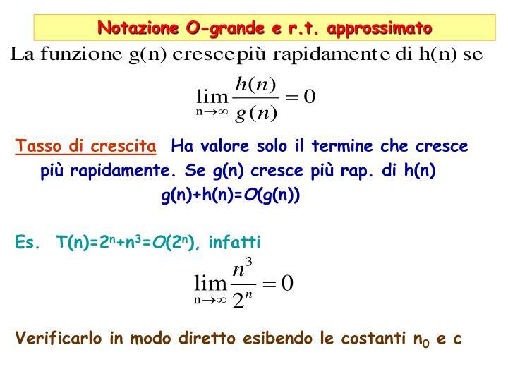 Notazione O-grande e r.t. approssimato