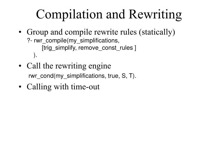 Compilation and Rewriting