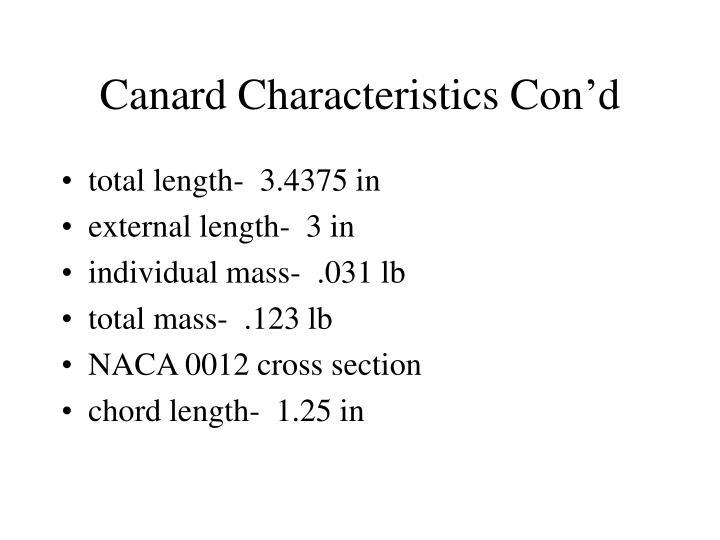 Canard Characteristics Con'd