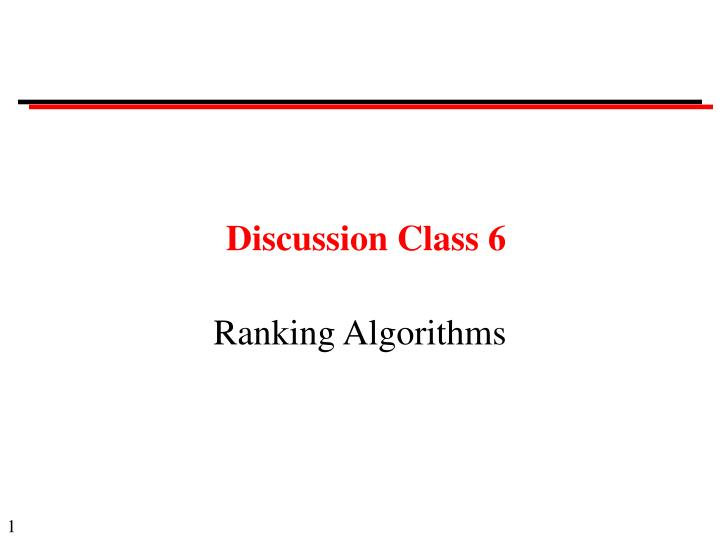 Discussion Class 6