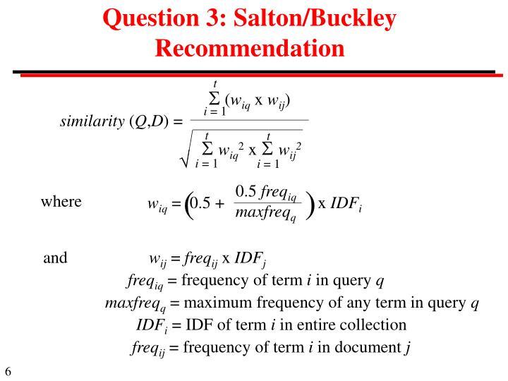 Question 3: Salton/Buckley Recommendation