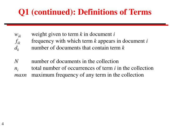 Q1 (continued): Definitions of Terms