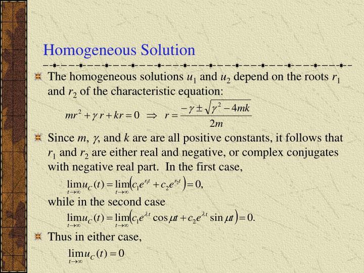 Homogeneous Solution