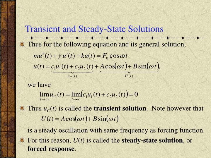 Transient and Steady-State Solutions