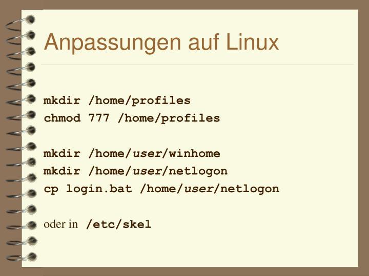 Anpassungen auf Linux