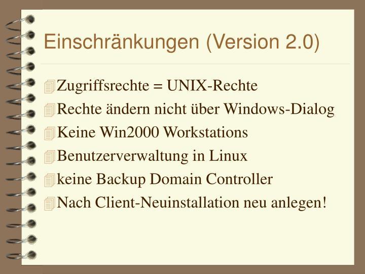 Einschränkungen (Version 2.0)