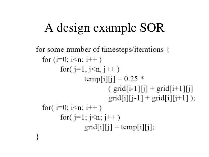 A design example SOR
