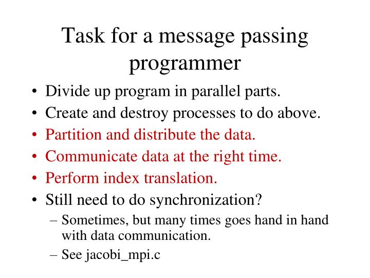 Task for a message passing programmer