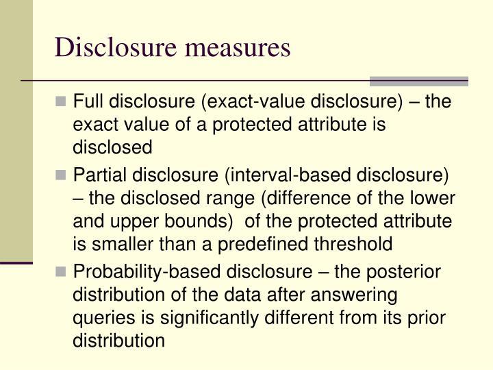 Disclosure measures