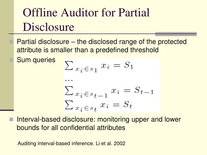 Offline Auditor for Partial Disclosure