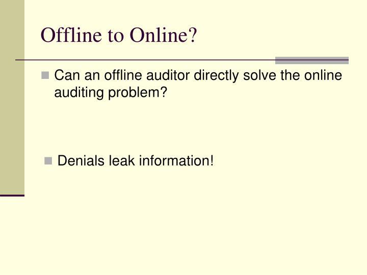 Offline to Online?