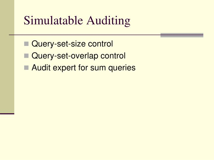 Simulatable Auditing