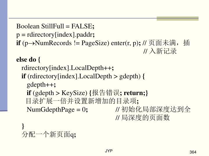 Boolean StillFull = FALSE
