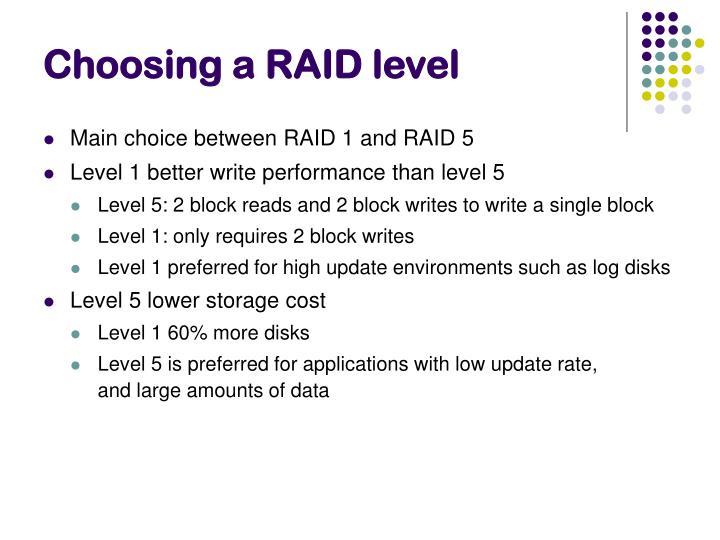 Choosing a RAID level