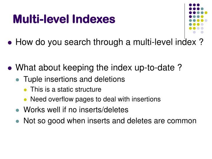 Multi-level Indexes