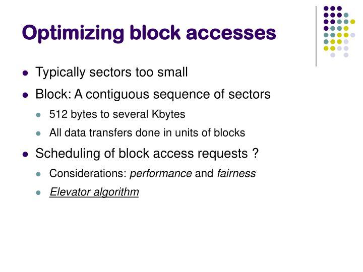 Optimizing block accesses