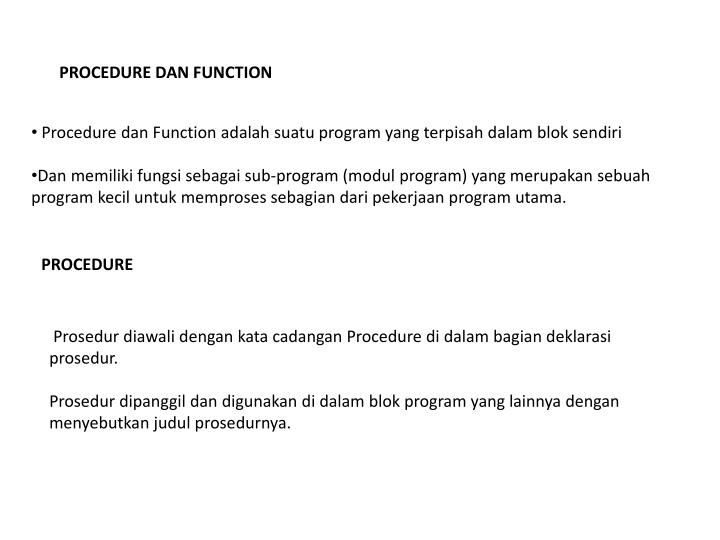 PROCEDURE DAN FUNCTION