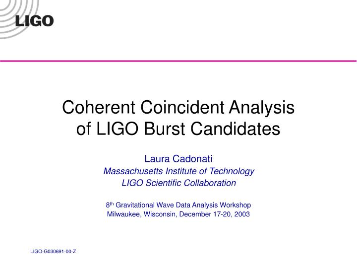 Coherent Coincident Analysis