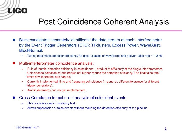 Post Coincidence Coherent Analysis