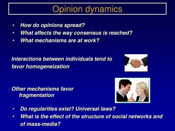 Opinion dynamics