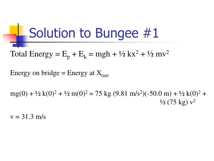 Solution to Bungee #1