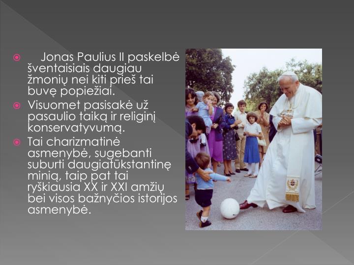 Jonas Paulius II paskelbė šventaisiais daugiau žmonių nei kiti prieš tai buvę popiežiai.