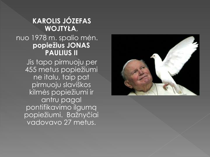 KAROLIS JÓZEFAS WOJTYŁA