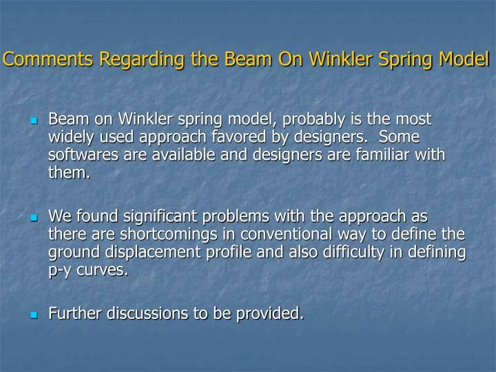 Comments Regarding the Beam On Winkler Spring Model