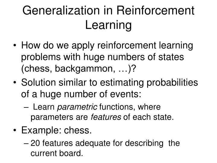 Generalization in Reinforcement Learning