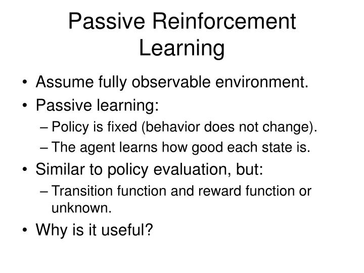 Passive Reinforcement Learning