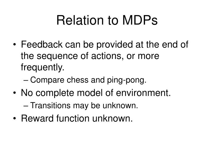 Relation to MDPs