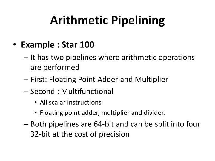 Arithmetic Pipelining