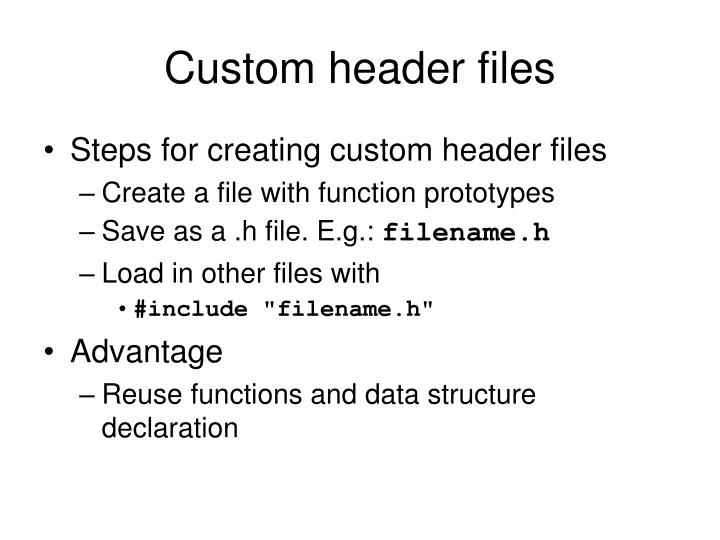 Custom header files