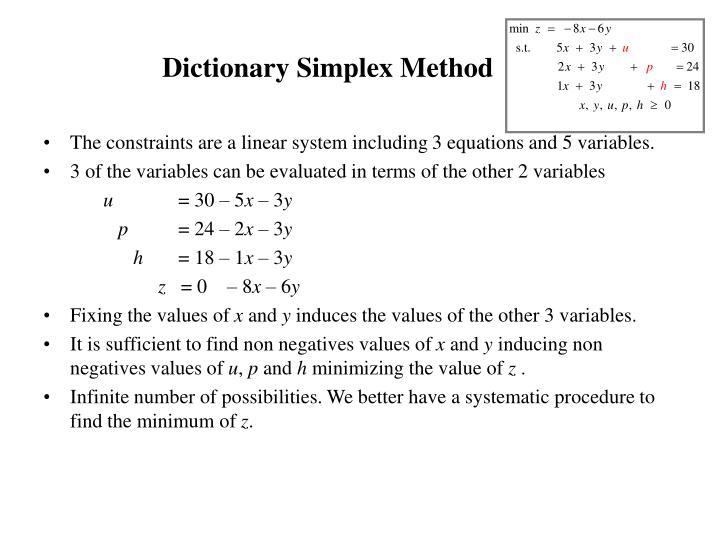 Dictionary Simplex Method