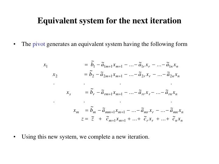 Equivalent system for the next iteration
