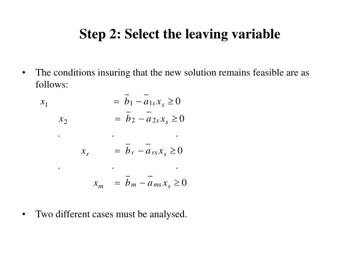 Step 2: Select the leaving variable