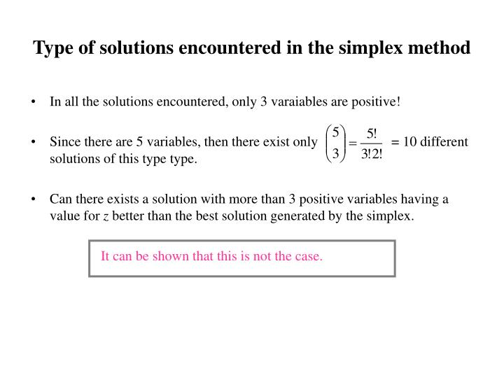 Type of solutions encountered in the simplex method