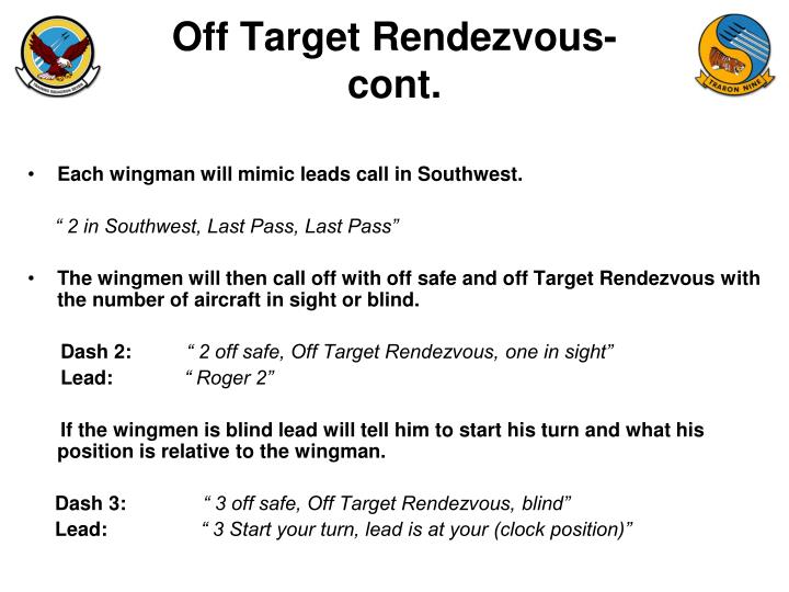 Off Target Rendezvous- cont.